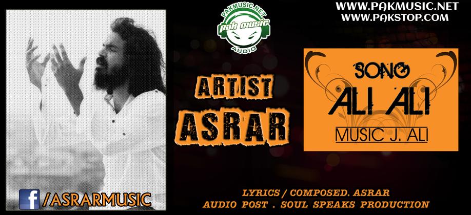 PakMusic Audio/Video: Ali Ali by Asrar [HD 1080p]