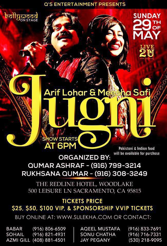 Jugni Show 2016 l Arif Lohar & Meesha Shafi at Sacramento Poster